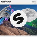 Love Is A Temple (feat. IRO)/Alok