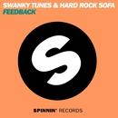 Feedback/Swanky Tunes & Hard Rock Sofa