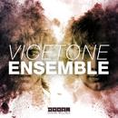 Ensemble/Vicetone