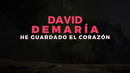 He guardado el corazón/David Demaria
