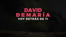 Voy detrás de ti/David Demaria