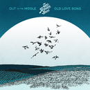 Out in the Middle / Old Love Song/Zac Brown Band