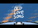Old Love Song (Lyric Video)/Zac Brown Band