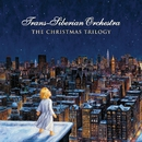 The Christmas Trilogy/Trans-Siberian Orchestra