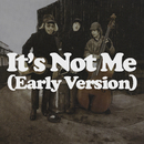 It's Not Me (Early Version)/Supergrass