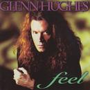 Feel/Glenn Hughes