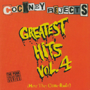 Greatest Hits Vol. 4 (Here They Come Again)/Cockney Rejects