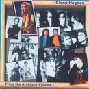 From the Archives, Vol. 1/Glenn Hughes