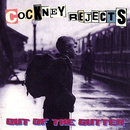 Out of the Gutter/Cockney Rejects