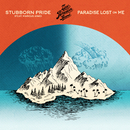 Stubborn Pride (feat. Marcus King) / Paradise Lost On Me/Zac Brown Band