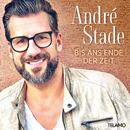 Bis ans Ende der Zeit/André Stade