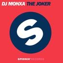 The Joker (Remixes)/DJ Monxa