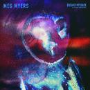 Breaks My Back (All The Damn Vampires Remix)/Meg Myers