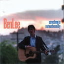 Something To Remember Me By/Ben Lee