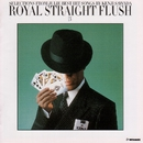 ROYAL STRAIGHT FLUSH [3]/沢田研二