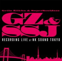 Geila Zilkha & SUPER SOUL JAZZ Recording Live at NK SOUND TOKYO