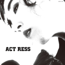 ACT RESS(LIVE ALBUM)/山下久美子