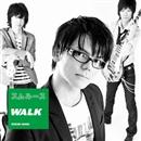 WALK/スムルース