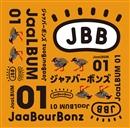 JaaLBUM 01/JaaBourBonz