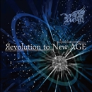 Revolution to New AGE/Royz