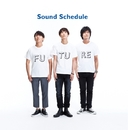 FUTURE/Sound Schedule