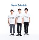 FUTURE/Sound Schedule