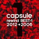rewind BEST-1 (2012→2006)/CAPSULE