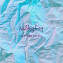 wedding day/渡 梓