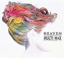 Heaven/MULTI MAX