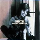 BIRTH/久松史奈