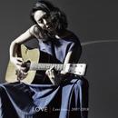 Love rises...2007-2018/LOVE
