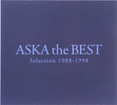 ASKA the BEST Selection 1988-1998/ASKA