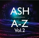 A-Z Vol.2/ASH