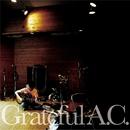 Grateful A.C./音速ライン