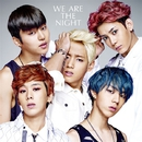 WE ARE THE NIGHT/MYNAME