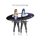 WAAAARP TO THE GALAXXXXY★ -EP/THE GALAXXXXY★