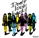 「Don't look back!」通常盤Type-C/NMB48