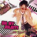 OH MY JULIET!/藤井 隆