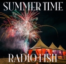 SUMMER TIME/RADIO FISH