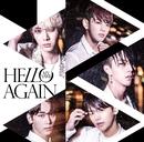「HELLO AGAIN」初回盤/MYNAME