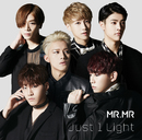 「Just 1 Light」通常盤B/MR.MR