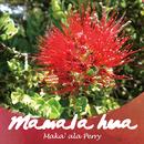 Māmala hua/Maka'ala Perry