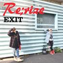 Re;rize/EXIT