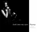 look into my eyes/Fayray