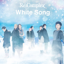 White Song(Type-M)/Re:Complex
