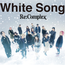 White Song(Music Video)/Re:Complex