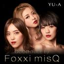 GOOD RULE by Foxxi misQ/YU-A