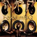 GLOSS/Foxxi misQ