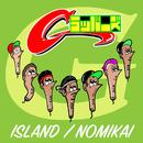 ISLAND / NOMIKAI/Gラッパーズ