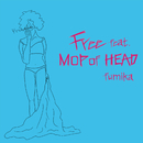 Free feat. MOP of HEAD/fumika